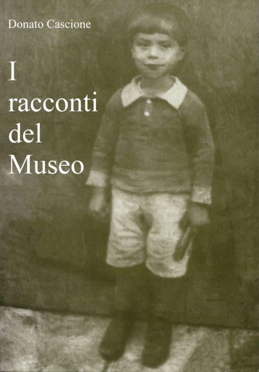 I racconti del Museo, Donato Cascione